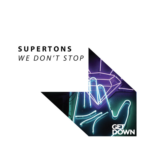Supertons - We Don't Stop [FREE DOWLOAD]