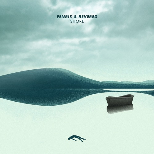 Fenris & Revered - Shore