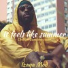 It Feels Like Summer (Childish Gambino cover)
