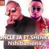 Uncle Ja - Shibamona Ft Shenky.