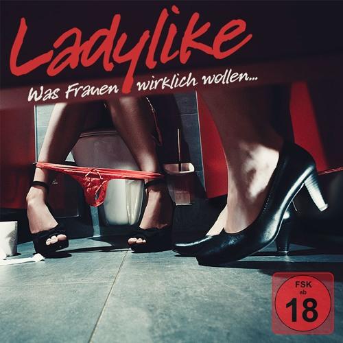 Ladylike: Wenn Frauen zu früh kommen (21.09.2018)