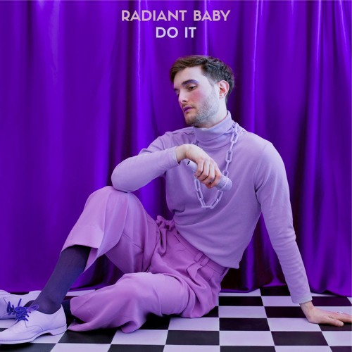 Radiant Baby - Do It