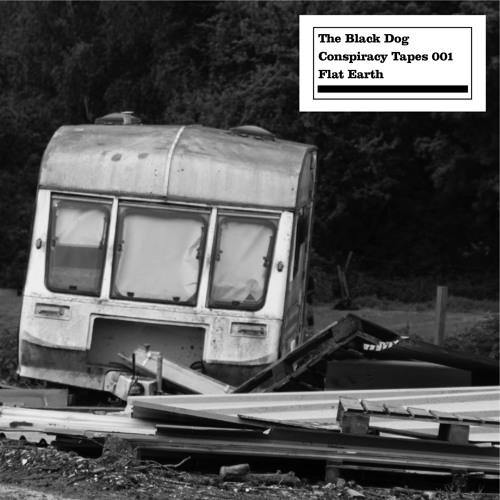 The Black Dog - Conspiracy Tapes 01