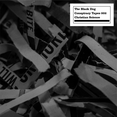 The Black Dog - Conspiracy Tapes 02