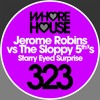 Jerome Robins Vs The Sloppy 5th's - Starry Eyed Surprise - Whore House RELEASED 05.10.18