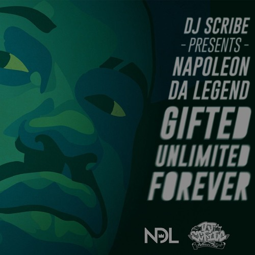 Gifted Unlimited Forever [mixtape] - Napoleon Da Legend