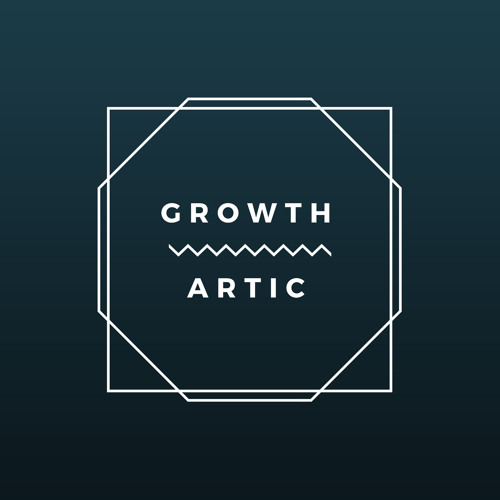 Podcast Growth Hacking - GrowthArtic - 018