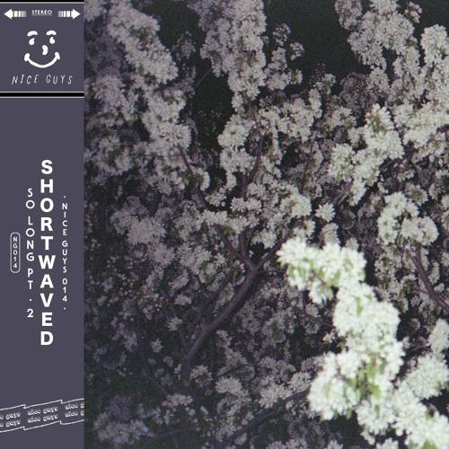 Shortwaved - So Long, Pt. 2