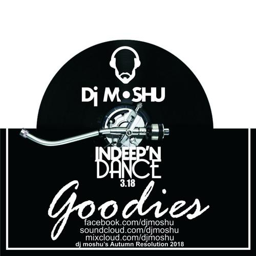 InDeep'nDance Episode 3.18 Goodies - Dj Moshu's Autumn Resolution 2018