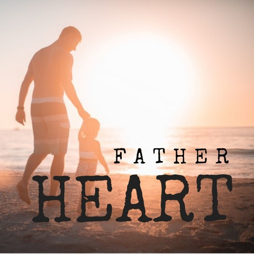 Father Heart