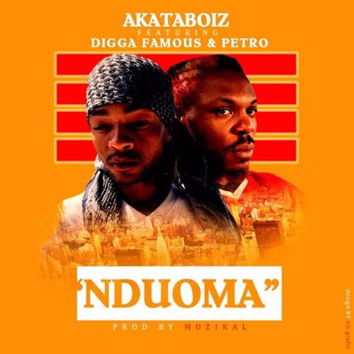 Nduoma Ft Digga Famous And Petro