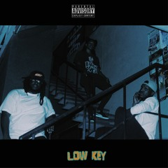 Low Key (feat. Lul Lion & OGTHAGAWD)prod. by iNDiGOAT