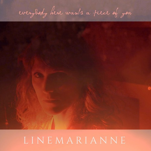 LineMarianne_Everybody Here Wants A Piece Of You-single 5 oct. 18