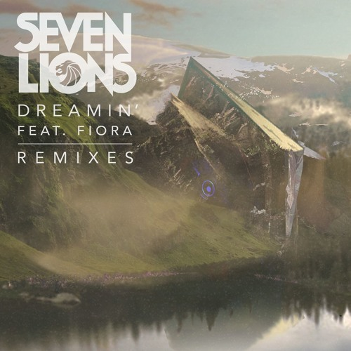 Seven Lions ft. Fiora - Dreamin' (Last Heroes Remix)