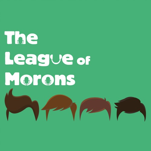 The League of Morons