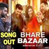 Bhare Bazaar – Namaste England- Arjun- Parineeti- Badshah- Rishi Rich- Vishal Dadlani- Payal Dev