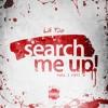 @LilToe - SEARCH ME UP! (PROD 2 PIECE)