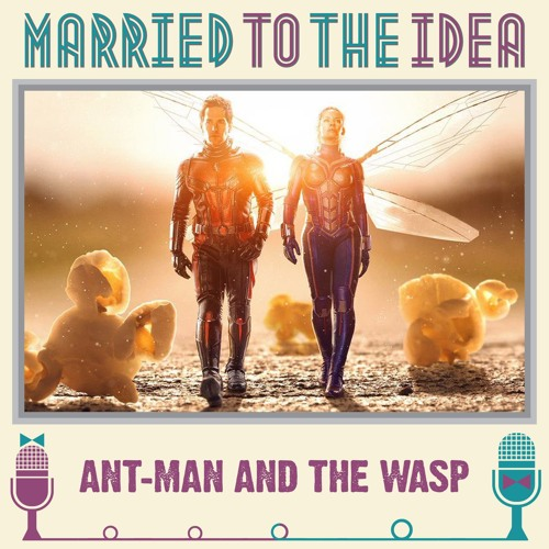 2.22 Ant-Man and the Wasp