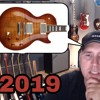 Q&A #83 What do I think of the Gibson 2019 range?