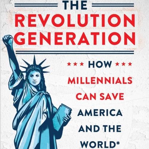 The Revolution Generation 001 Introduction