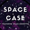 SPACE CASE EP 46 (The Space Case After School Special)