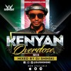 Kenyan Overdose Mix Ft [Sauti Sol, Nyashinski, Otile Brown, The Kansoul, Odi Dance, Lamba Lolo]