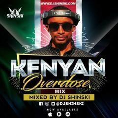 Kenyan Overdose Mix Vol 1 [Sauti Sol, Nyashinski, Otile Brown, The Kansoul, Odi Dance, Lamba Lolo]