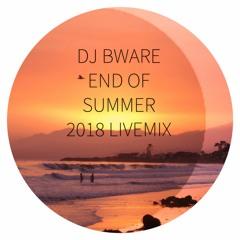 Dj Bware - End of summer 2018 Livemix