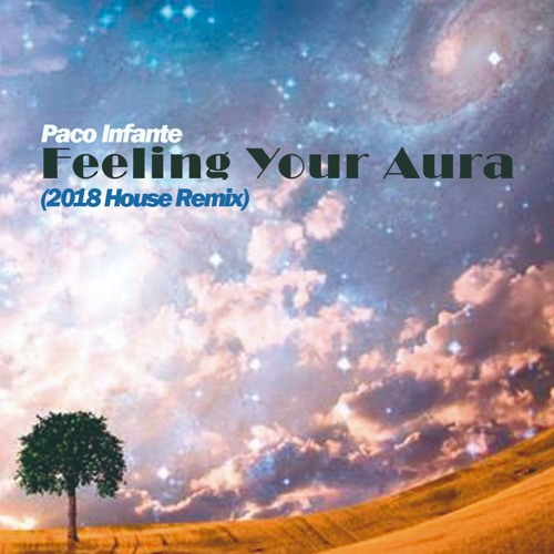 Feeling Your Aura (HouseRemix) -