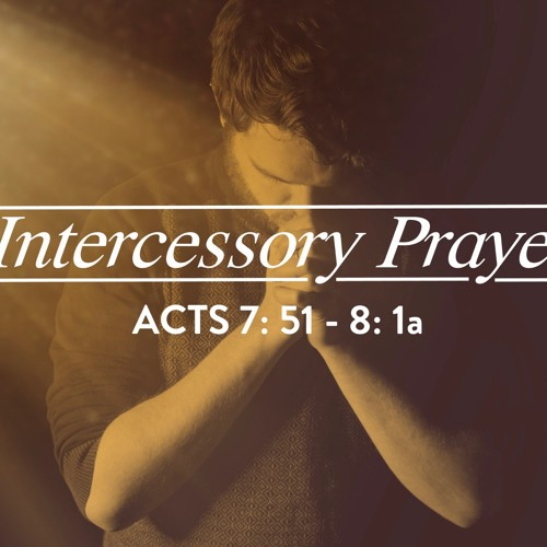 Prayers Of Intercession - Stephen - 16th Sep 2018 PM - Pastor Nick Serb