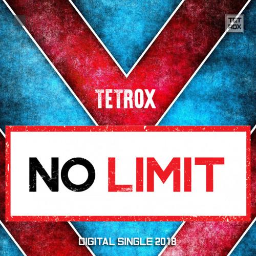 Tetrox-No Limit
