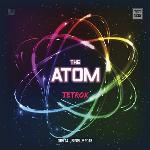 Tetrox-The Atom(Astrix and pixel remix)