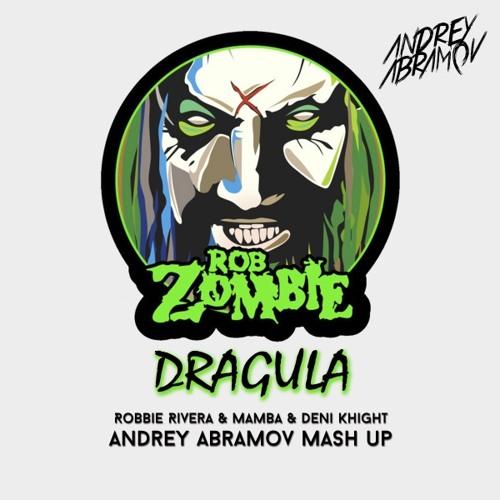 Rob Zombie Robbie Rivera Mamba Deni Knight Dragula Andrey