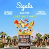 Sigala - Just Got Paid ( Dan Crouch Remix ) FREE DOWNLOAD