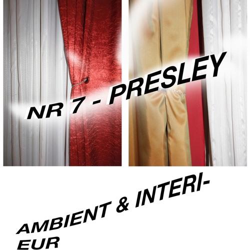 Ambient & Interieur 07 [presley]