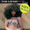 Chaka Khan - Never Miss the Water (AGFA Re-Dux)