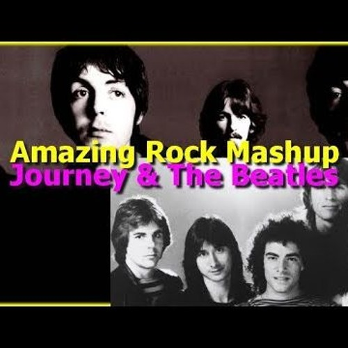 Classic Rock Mashup - Journey Vs The Beatles - Which 2 songs are these from these great bands?