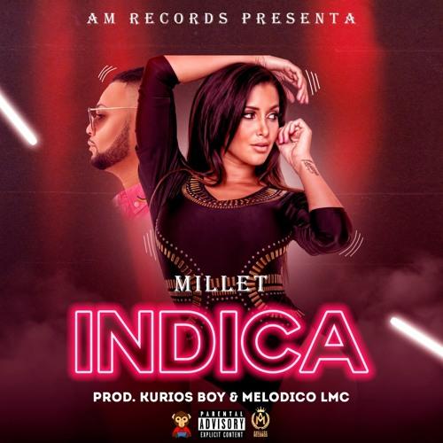 Millet The Real Nigga - Indica