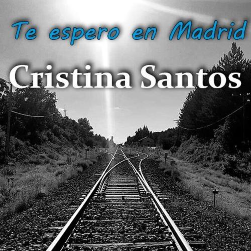Cristina Santos - Te Espero En Madrid