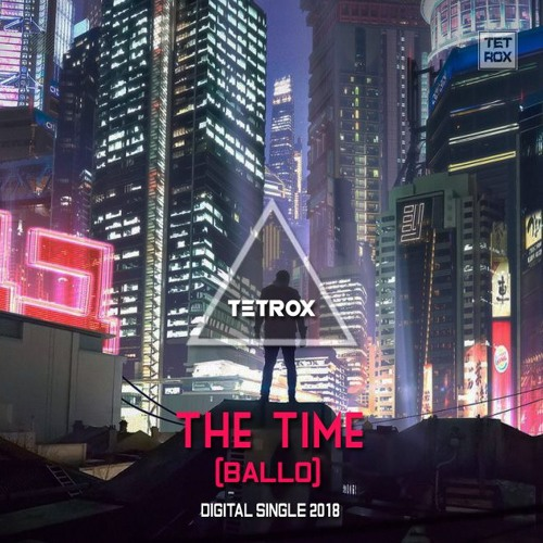 Tetrox-The Time(Ballo)