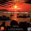 The Finest in House & Deep House vol 11 mixed by LEX GREEN