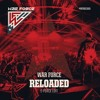 War Force - Reloaded (E-Force Edit) (HQ)