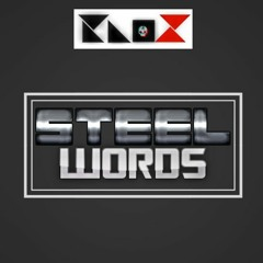 TAGGED - Steel Words (Prod. Knox: The Beatmaker) #KnoxBeats
