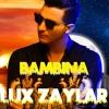 LAlgérino - Bambina (Lux Zaylar Edit)