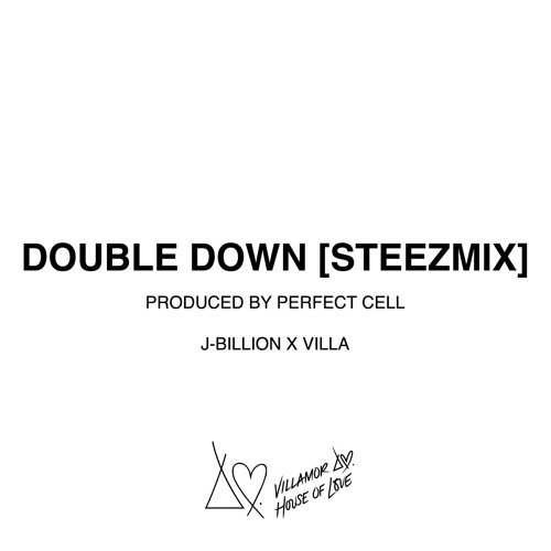 DOUBLE DOWN STEEZMIX [PROD. BY @PERFECTXCELL]