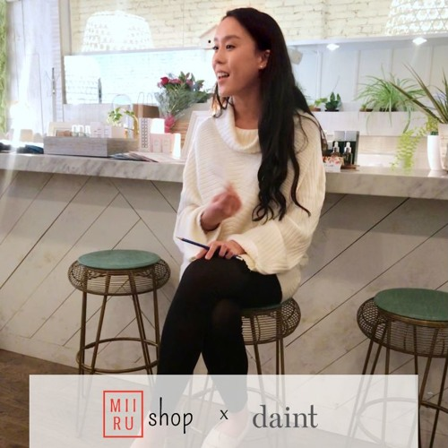 Miirushop x Daint Instagram Live Podcast | Part 1