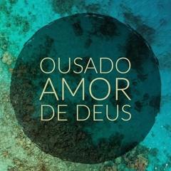 Paulo César Baruk - Ousado Amor ( DJ Ändré Mashup Remix )