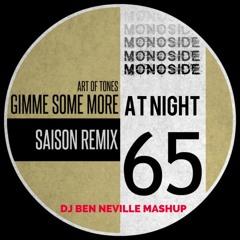 Art Of Tones Vs. Shakedown - Gimme Some More At Night (DJ Ben Neville Mashup)