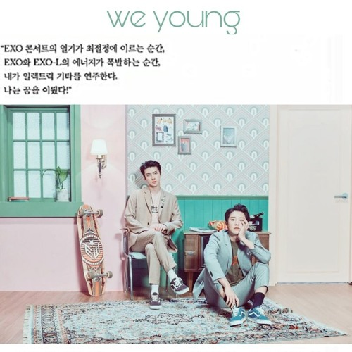 Chanyeol & Sehun - We Young