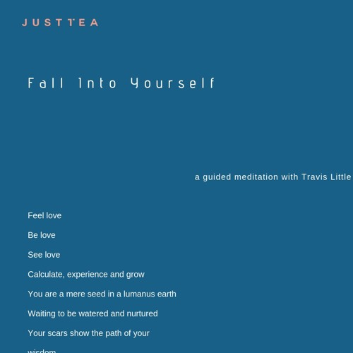 Fall Into Yourself - A Guided Meditation